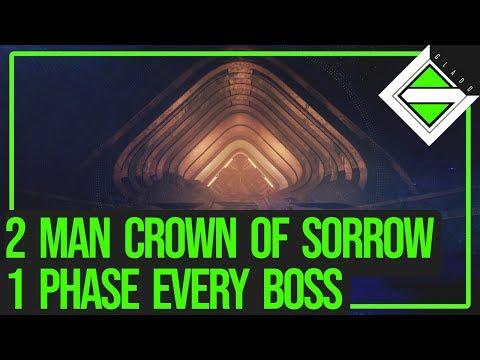 2 Man Crown of Sorrow Full Raid - 1 Phase Every Boss [Hunter & Warlock]   Destiny 2