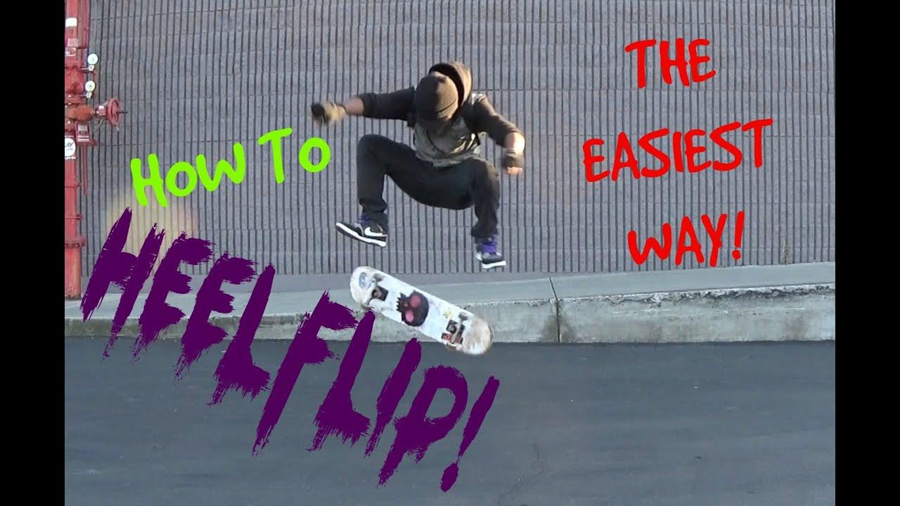 HOW TO HEELFLIP THE EASIEST WAY! (New Heelflip Technique ...