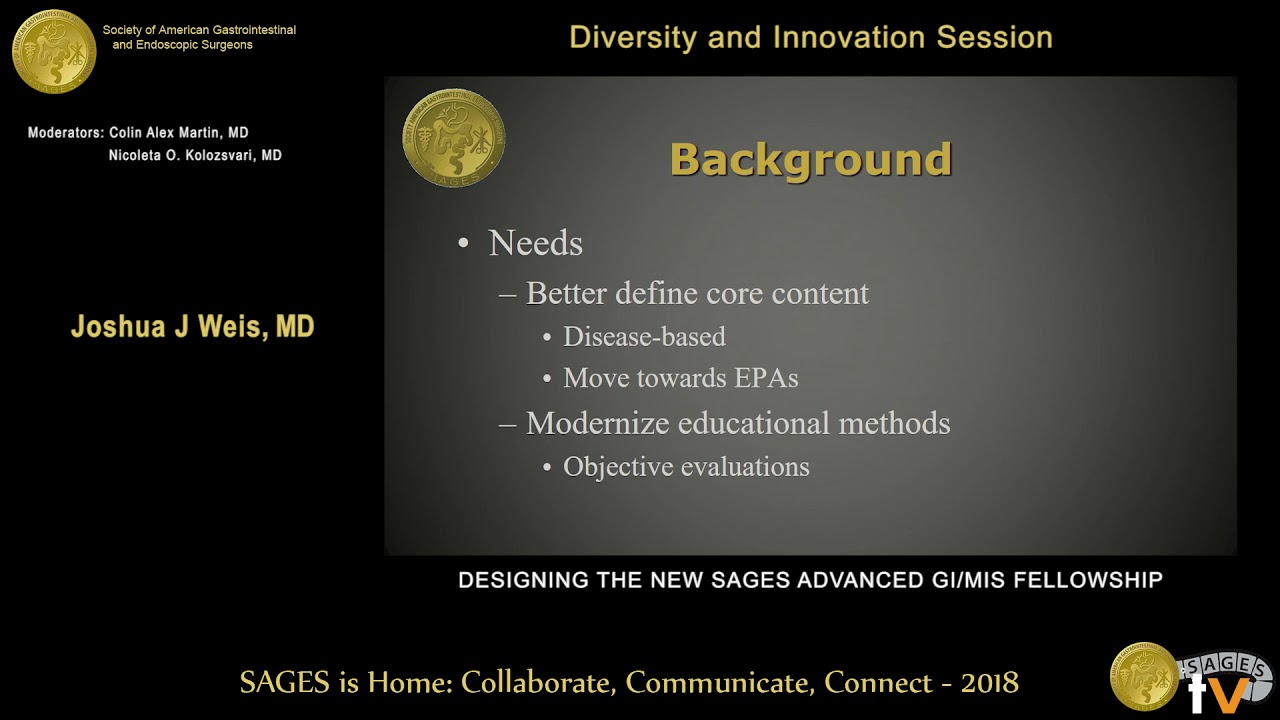 Designing the new SAGES advanced GI/MIS fellowship from the
