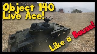 ► World of Tanks Object 140 Gameplay | Live Ace Tanker.. Like a Bauss! [Giveaway]