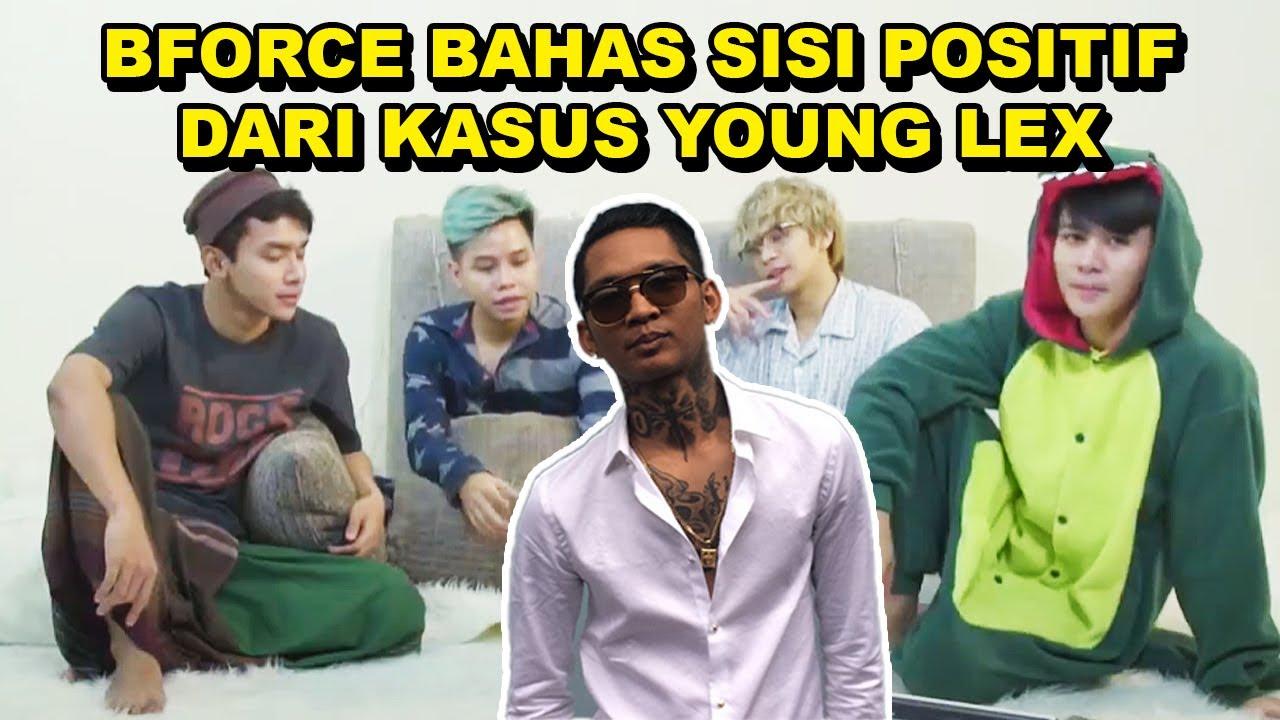 BAHAS SISI POSITIF DARI KASUS YOUNG LEX - B FORCE PILLOW TALK #3