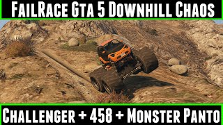 FailRace Gta 5 Downhill Chaos Ep 11 Dodge Challenger + Ferrari 458 + Monster Panto