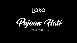 Cover images Loko-Pujaan Hati(LIRIK VIDEO)