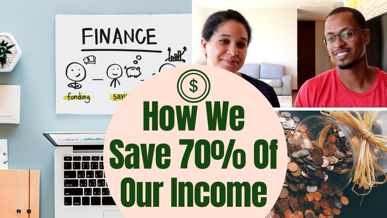 How We Save 70% of Our Income - Financial Independence Journey