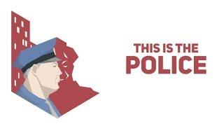 Прохождение This is the Police на стриме. Часть 3
