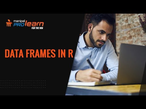Data Frames in R- Part 3 | R programming tutorial | Data Science tutorial | Manipal ProLearn thumbnail