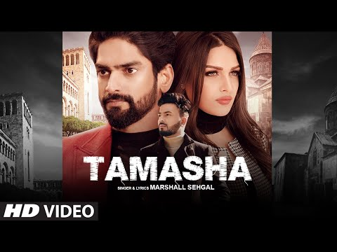 Tamasha (Full Song) Marshall Sehgal | Himanshi Khurana | Latest Punjabi Songs 2020