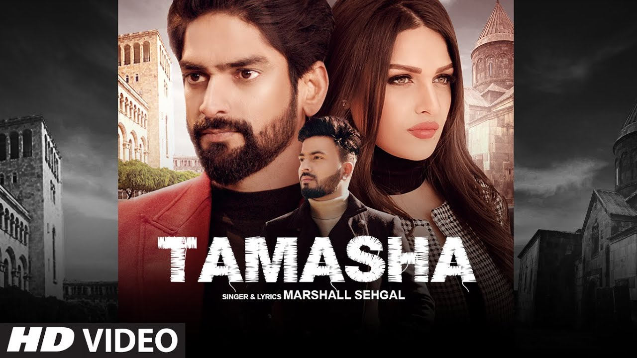Tamasha (Full Song) Marshall Sehgal | Himanshi Khurana | Rony Singh | Exclusive Punjabi Song on NewSongsTV & Youtube