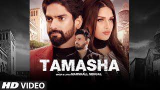 Tamasha (Full Song) Marshall Sehgal   Himanshi Khurana   Latest Punjabi Songs 2020