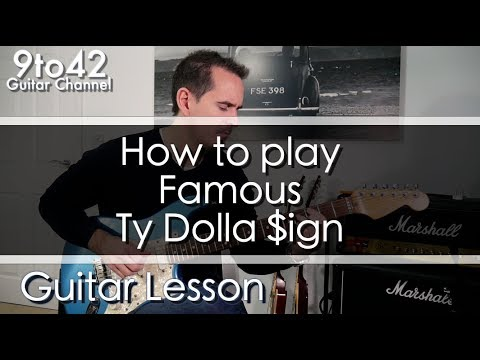 How to play Famous Ty Dolla Sign Guitar Lesson