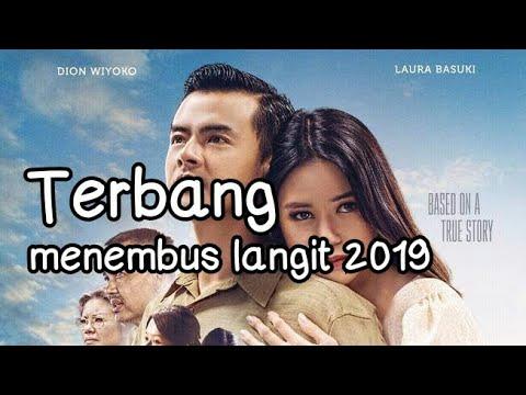 Download Film Indonesia terbaru 2019 Terbang menembus langit full movie