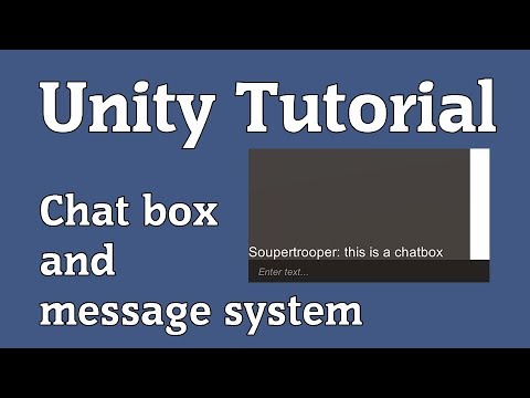 Unity 3d Tutorial: Chat box and message system