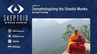Demythologizing the Shaolin Monks