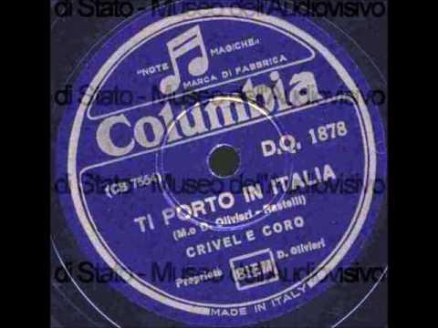 Crivel - Ti porto in Italia (O morettina) [con testo]