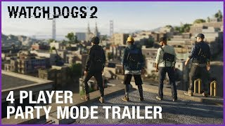 Watch Dogs 2: 4 Player Party Mode Free Update | Official Trailer | Ubisoft [US]