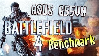 Battlefield 4 ► Graphics and Performance Test on Asus G55VW