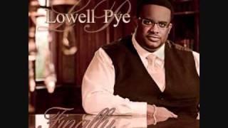 Lowell Pye - Good To Me