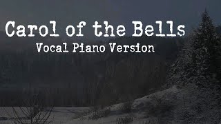 Carol of the Bells (Vocal Piano Version) feat. Madame Macabre