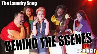 Behind the Scenes of #BRINGIT EVERYDAY - The Laundry Song