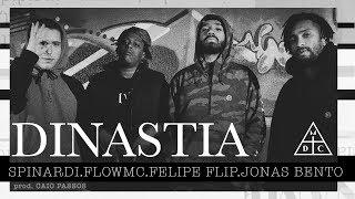 """DAMASSACLAN """"Dinastia"""" - FLIP   Jonas Bento   Flow Mc   Spinardi (Prod. Caio Passos)"""