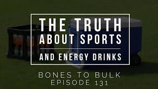The Truth about Sports and Energy Drinks