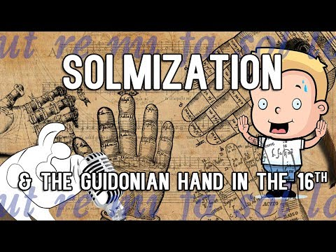 Solmization and the Guidonian hand in the 16th century