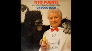 Tito Puente - Un Poco Loco