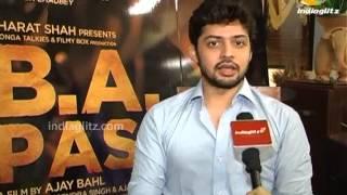 shadab kamal talks about b a pass   bollywood movie   shilpa shukla dibyendu bhattacharya