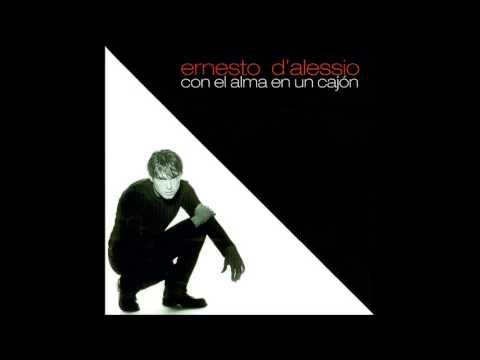 Ernesto D'Alessio - Las cosas que me das