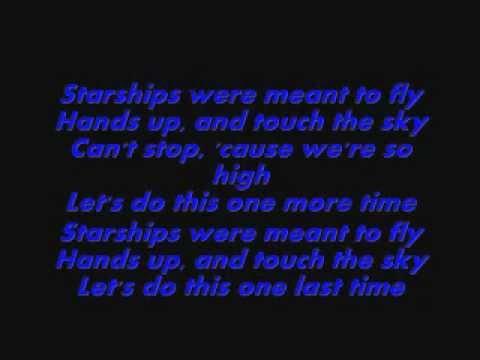 Starships lyrics :)