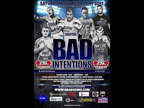 EBA BOXING LIVE - BAD INTENTIONS