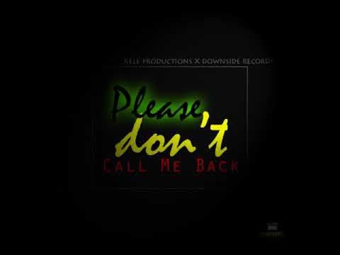 Please Don't Call Me Back_2018 (Prod  by Equalix & Rim Selekta) (HotBoXx White Page Projects)