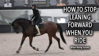 How To Stop Myself Leaning Forward When I Ride - Dressage Mastery TV Ep233