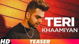 Gambar cover Teaser |Teri Khaamiyan| AKhil | Jaani | B Praak | Releasing On 19th Oct 18 on 10am | Speed Records