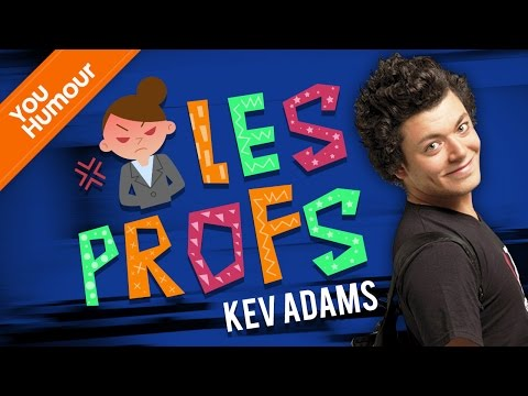 KEV ADAMS - Les profs