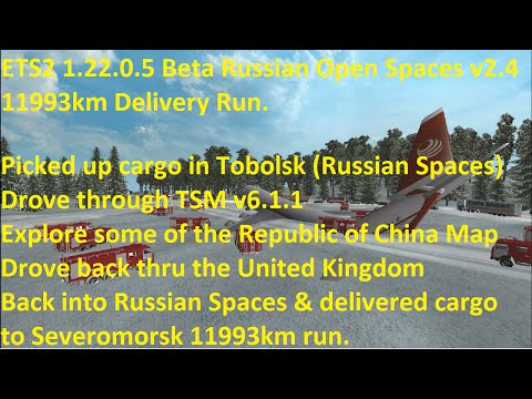 ETS2 1.22.0.5 Beta Russian Open Spaces v2.4 11993km Delivery Run