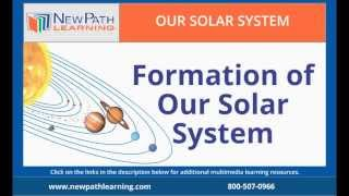 Our Solar System - Formation of Our Solar System