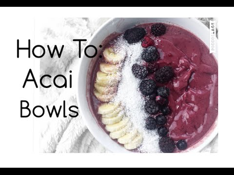 Generate How To Make An Acai Bowl! Pictures