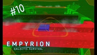 THIS DOESN'T GO WELL   Empyrion Galactic Survival   Alpha 8 Main release   #10