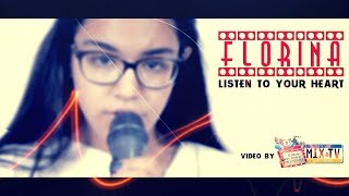 FLORINA OLARU - Listen To Your Heart