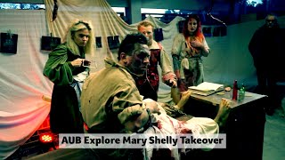 AUB Explore - Mary Shelley Takeover Highlights