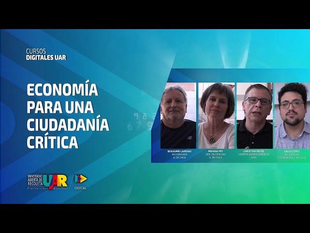 Curso Economía para una ciudadanía crítica | Semana 2, El saber para transformar - Conversatorio