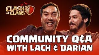 Clash of Clans: Community Q&A with Lach & Darian
