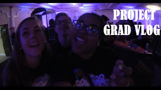 PROJECT GRADUATION VLOG