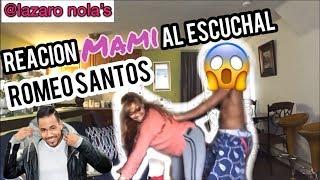 Mami Reacion al escuchar el Nuevo tema de Romeo santos, Daddy Yankee, Nicky Jam - Bella y sensual