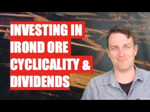 INVESTING IN IRON ORE - BEWARE OF CYCLICALITY