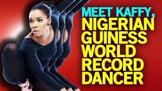 #OneAfricaMusicFest: Meet KAFFY, Nigerian Guinness World Record Dancer