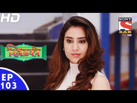 Khidki - खिड़की - Episode 103 - 17th November, 2016