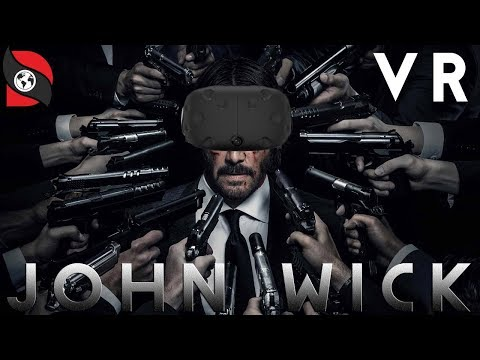 John wick In VR. Real Experience In Virtual Reality