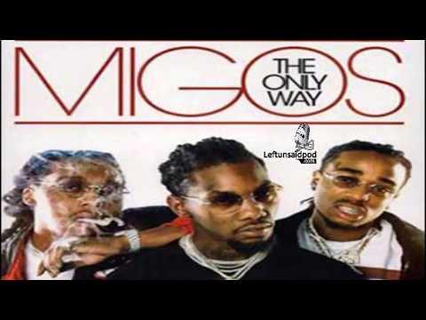 Migos -  The Only Way Mixtape